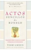Actos Sencillos de Bondad/Simple Acts of Kindness