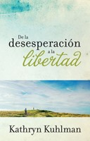 De la desesperacin a la libertad