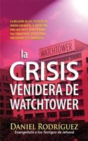 La crisis venidera de Watchtower