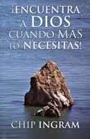 Encuentra a Dios cuando más lo necesitas