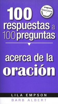 100 respuestas a 100 preguntas acerca de la oraci 243 n 1599794225