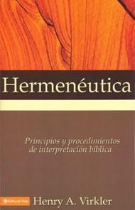 Hermeneutica Principios Y Procedimientos De Interpretacion Biblica