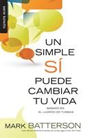 Un simple SÍ puede cambiar tu vida