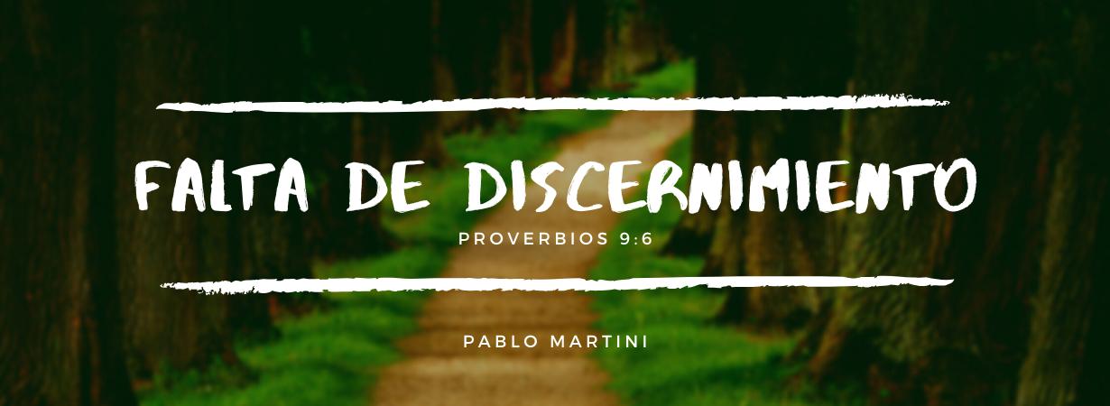 Devocional: Falta de Discernimiento