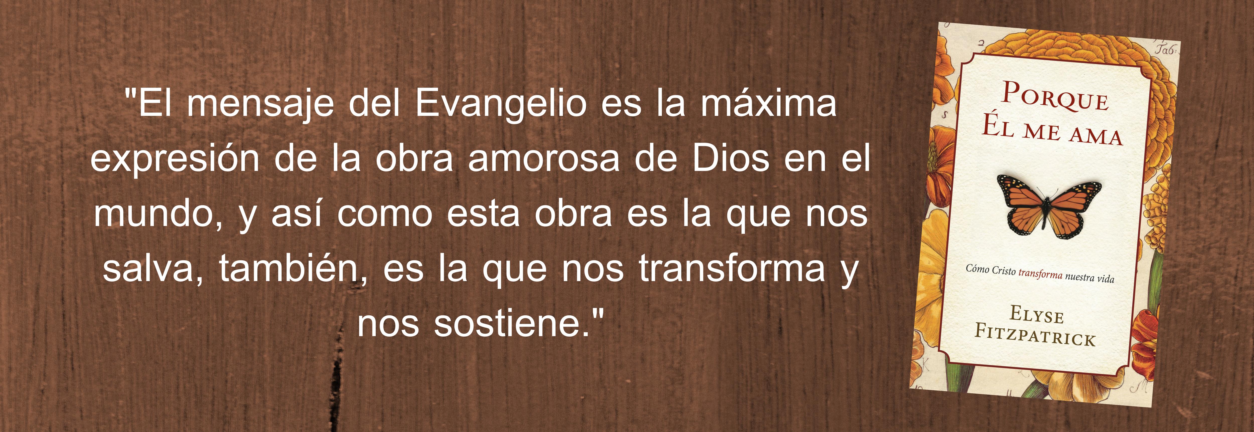 2. El mensaje del Evangelio es la máxima