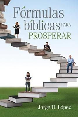 Fórmulas Bíblicas para Prosperar (Tapa Rústica) [Libro]