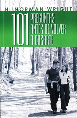 101 PREGUNTAS ANTES DE VOLVER A CASARTE (Rústica) [Libro]
