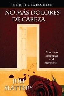 No Más Dolores De Cabeza [Libro]