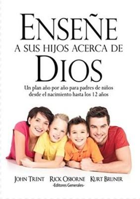 Enseñe a sus hijos acerca de Dios (Rústica) [Libro]