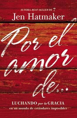 Por el Amor de...