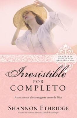 Irresistible por Completo (Rústica) [Libro]