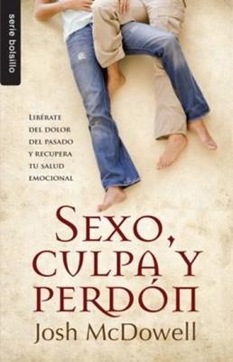 Sexo, Culpa y Perdón (Rústica) [Libro Bolsillo]