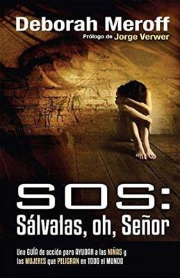 SOS Sálvalas, oh, señor (Rústica) [Libro]