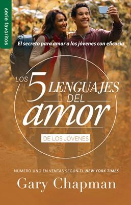 Los 5 Lenguajes del Amor de los Jóvenes (Rústica) [Libro Bolsillo]