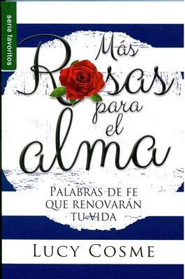 Mas Rosas Para El Alma (Rústica) [Libro]