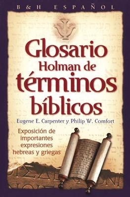 Glosario Holman de Términos Bíblicos (Rústica) [Libro]