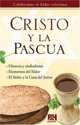 Cristo y la Pascua (Rústica) [Folleto]