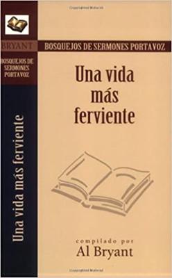 Una Vida Más Ferviente (Rustico) [Libro]