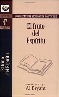 El Fruto del Espíritu (Rústica) [Libro]