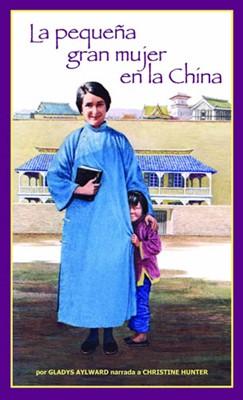 La Pequeña Gran Mujer en La China (Rústica)