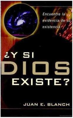 Y Si Dios Existe [Libro]