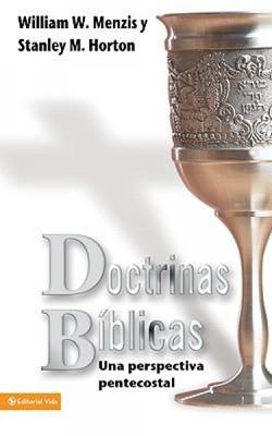 DOCTRINAS BIBLICAS PENTECOSTALES [Libro]
