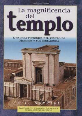 La Magnificencia Del Templo (Tapa Dura) [Libro]