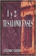 Comentario 1 y 2 Tesalonicenses (Rústica) [Libro]