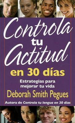 Controla tu Actitud en 30 Días (Rústica)