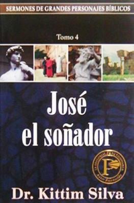 José El Soñador (Rústica) [Libro]