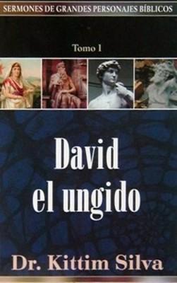 David El Ungido (Rústica) [Libro]