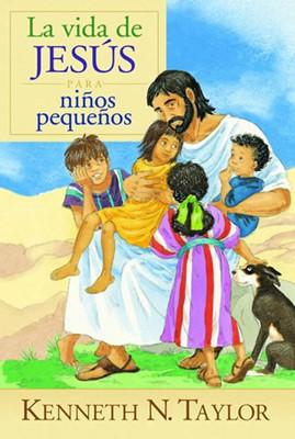 La Vida de Jesús para Niños Pequeños (Tapa Dura) [Libro]