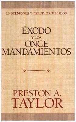 Éxodo y los Once Mandamientos (Rústica) [Libro]