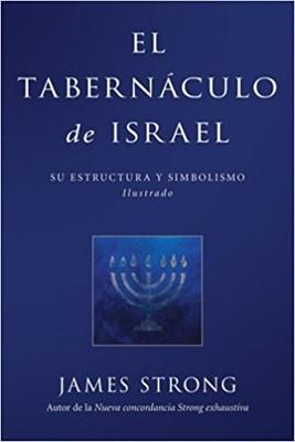 El Tabernáculo de Israel (Rústica) [Libro]