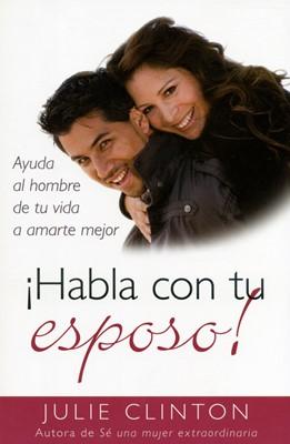 ¡Habla con tu esposo! (Rústica) [Libro]