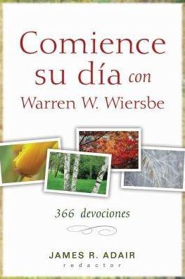 Comience Su Día Con Warren Wiersbe (Rústica)