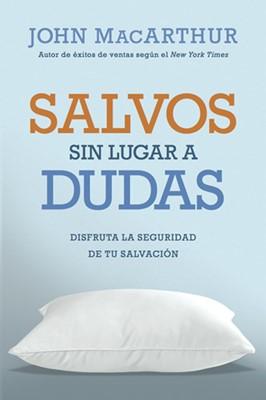 Salvos Sin Lugar a Dudas (Rústica) [Libro]