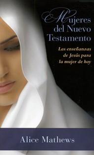 Mujeres del Nuevo Testamento (Rústica)