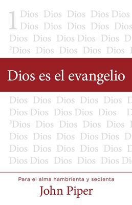 Dios es el Evangelio (Tapa rústica suave) [Libro]