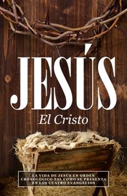 Jesus El Cristo (Tapa rústica suave) [Libro Bolsillo]