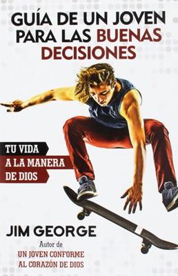 Guía de un joven para las buenas decisiones (Tapa rústica suave) [Libro]