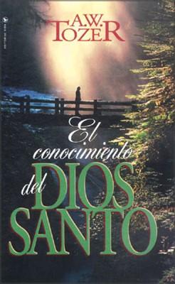 El Conocimiento del Dios Santo- Tozer [Libro]
