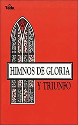 Himnos de Gloria y Triunfo (Rústica) [Himnario]
