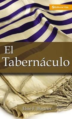El Tabernáculo (Rústica) [Libro]