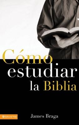 Cómo Estudiar la Biblia (Rústica) [Libro]