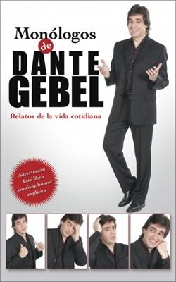Monólogos de Dante Gebel (Rústica) [Libro]