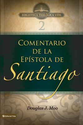 Comentario de la Epístola de Santiago (Rústica) [Libro]