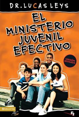 El Ministerio Juvenil Efectivo (Rústica) [Libro]
