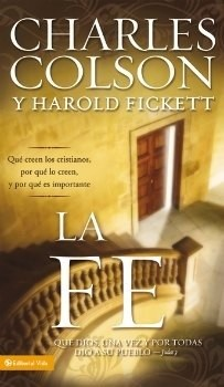 La Fe (Rústica) [Libro]