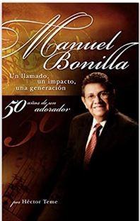 Manuel Bonilla (Rustica Blanda) [Libro]